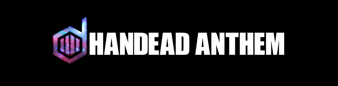 HANDEAD ANTHEM公式サイト